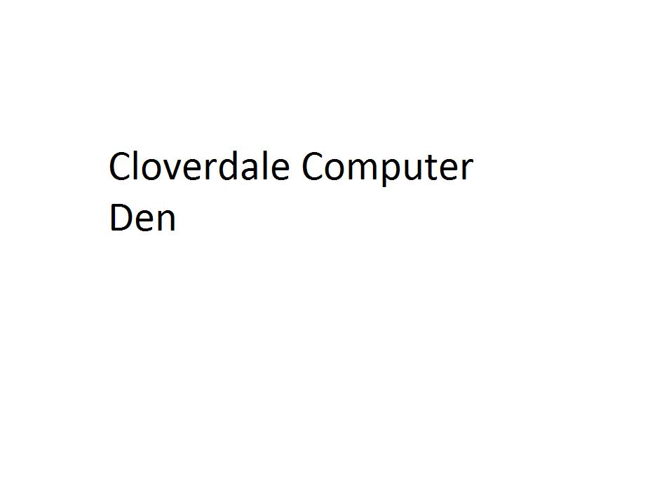 Cloverdale Computer Den