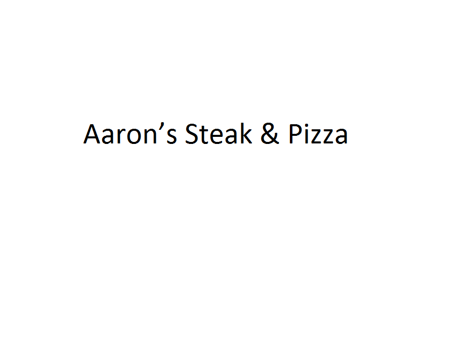 Aaron's Steak & Pizza