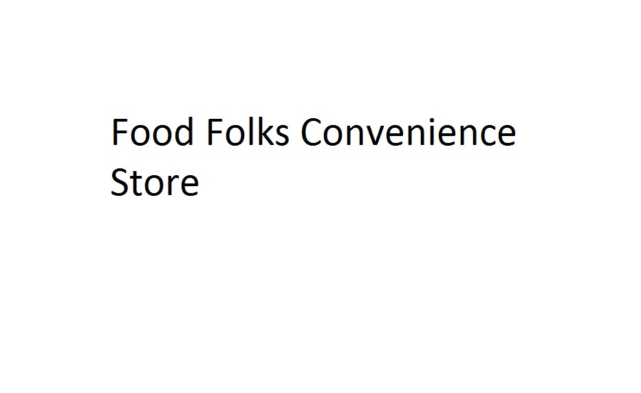 Food Folks Convenience Store