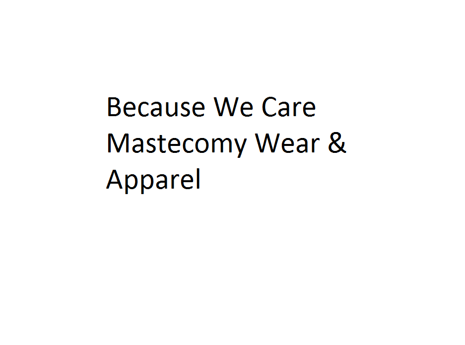 Because We Care Mastecomy Wear & Apparel