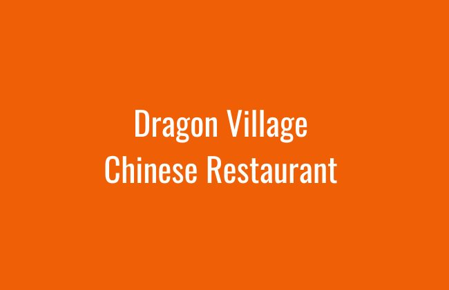 Dragon Village Chinese Restaurant
