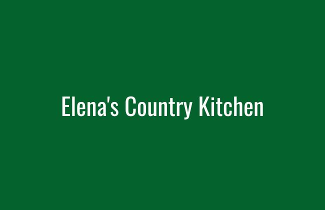 Elena's Country Kitchen