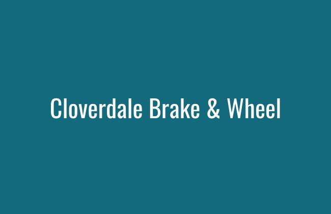Cloverdale Brake and Wheel